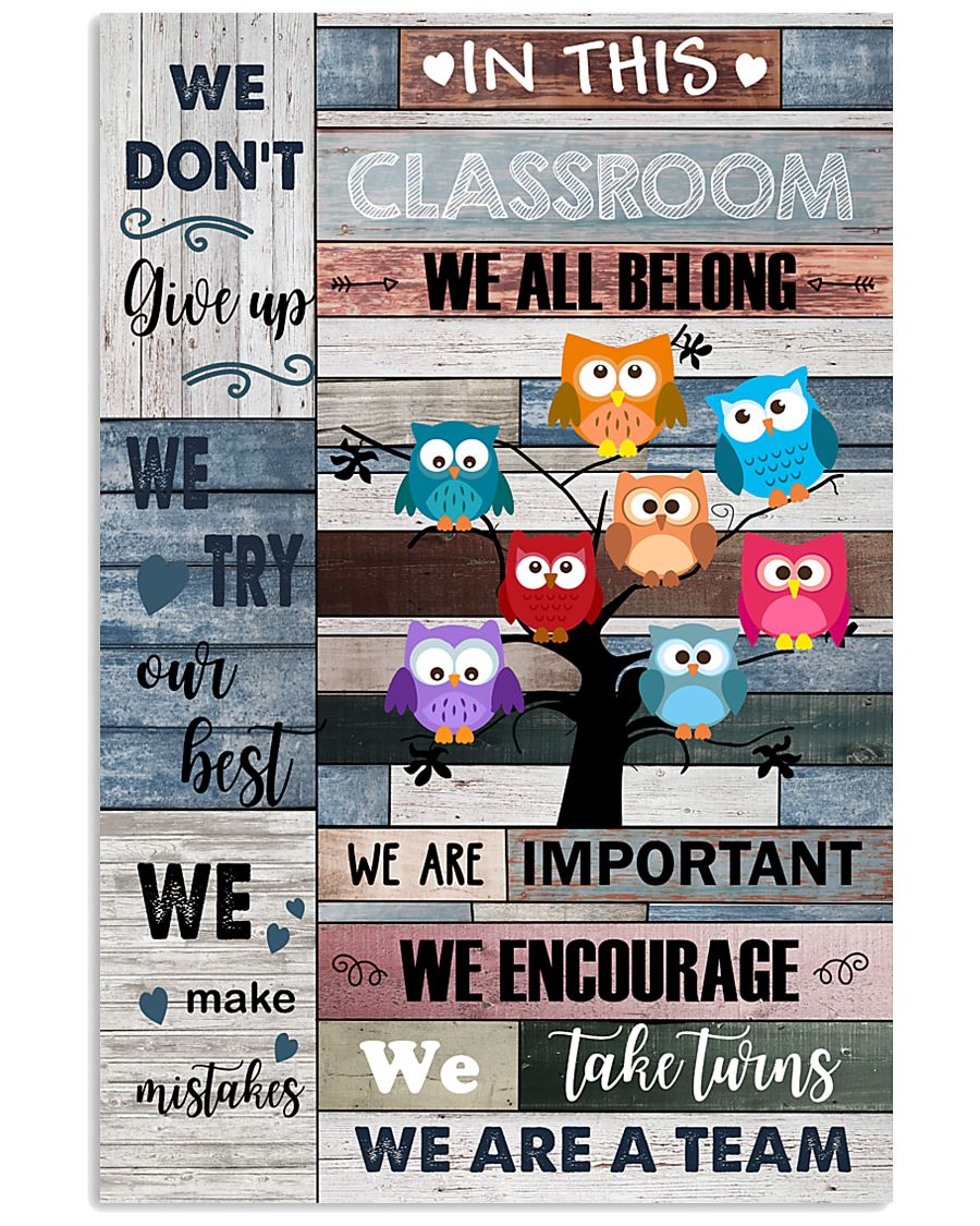 Teacher In This Classroom We Are A Team 11x17 Poster