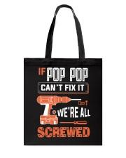 Pop Pop If Can't Fix Tote Bag tile