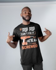 Pop Pop If Can't Fix Classic T-Shirt apparel-classic-tshirt-lifestyle-front-32