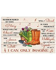 Gardening Surrounded By Your Glory 17x11 Poster front
