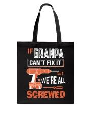 Granpa If Can't Fix Tote Bag tile