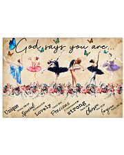 Ballet God Says You Are Poster 24x16 Poster front