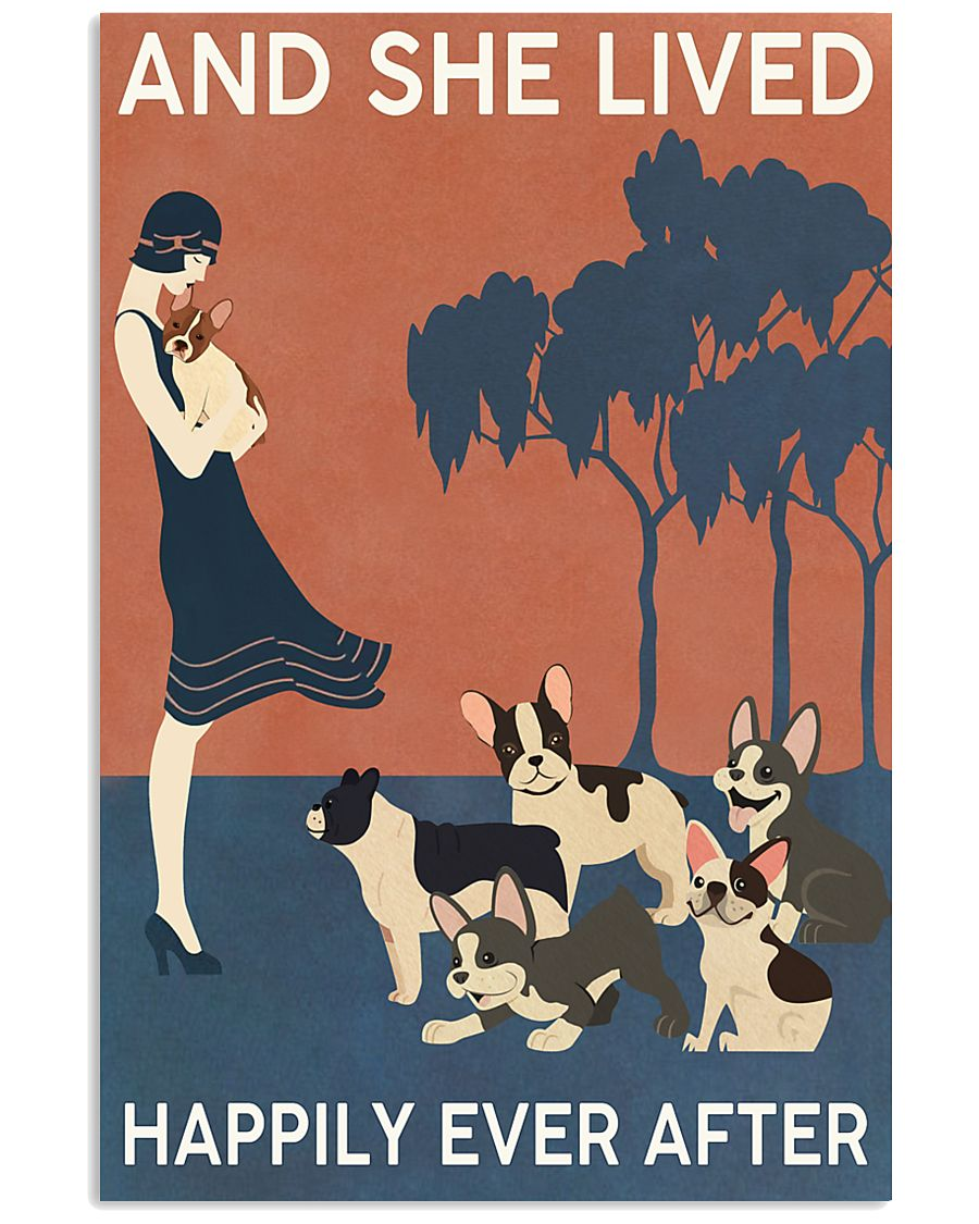 French Bulldog And She Lived Happily Ever 11x17 Poster