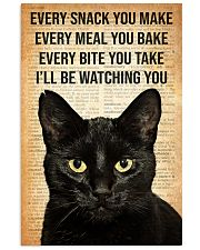 Cat Every Snack You Make 16x24 Poster front