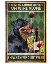 Rottweiler A Woman Cannot Survive On Wine Alone 11x17 Poster front