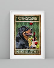 Rottweiler A Woman Cannot Survive On Wine Alone 11x17 Poster lifestyle-poster-5