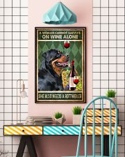 Rottweiler A Woman Cannot Survive On Wine Alone 11x17 Poster lifestyle-poster-6