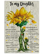 Mom To My Daughter When Life Get Hards 11x17 Poster front