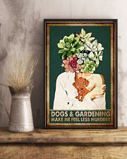 Garden Dogs Gardening Make Me Feel Less Murdery 11x17 Poster lifestyle-poster-3
