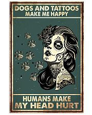 Dogs and Tattoos Make Me Happy 11x17 Poster front