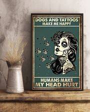 Dogs and Tattoos Make Me Happy 11x17 Poster lifestyle-poster-3