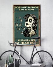 Dogs and Tattoos Make Me Happy 11x17 Poster lifestyle-poster-7