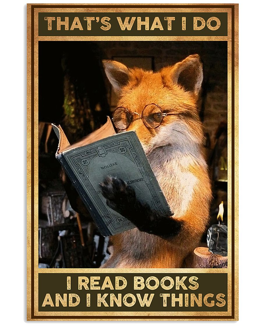 Books That's What I Do Fox 16x24 Poster