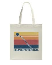 Science I Have Potential Tote Bag tile