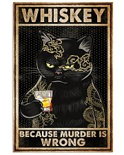 Whiskey Because Murder Is Wrong 16x24 Poster front