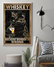 Whiskey Because Murder Is Wrong 16x24 Poster lifestyle-poster-1