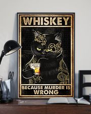 Whiskey Because Murder Is Wrong 16x24 Poster lifestyle-poster-2