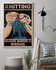 Knitting Because Murder Is Wrong 11x17 Poster lifestyle-poster-1