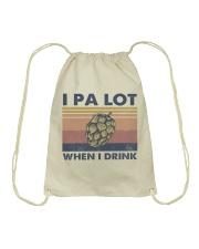 Beer IPA Lot When I Drink Drawstring Bag tile