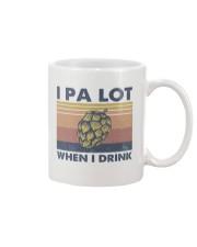 Beer IPA Lot When I Drink Mug tile