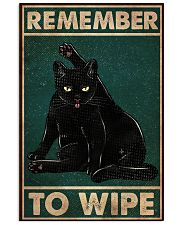 Cat Remember To Wipe 16x24 Poster front