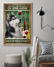 Husky A Woman Cannot Survive On Wine Alone 11x17 Poster lifestyle-poster-1