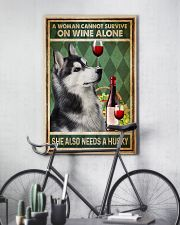 Husky A Woman Cannot Survive On Wine Alone 11x17 Poster lifestyle-poster-7