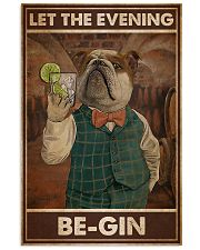 Gin Let The Evening Be Gin 11x17 Poster front