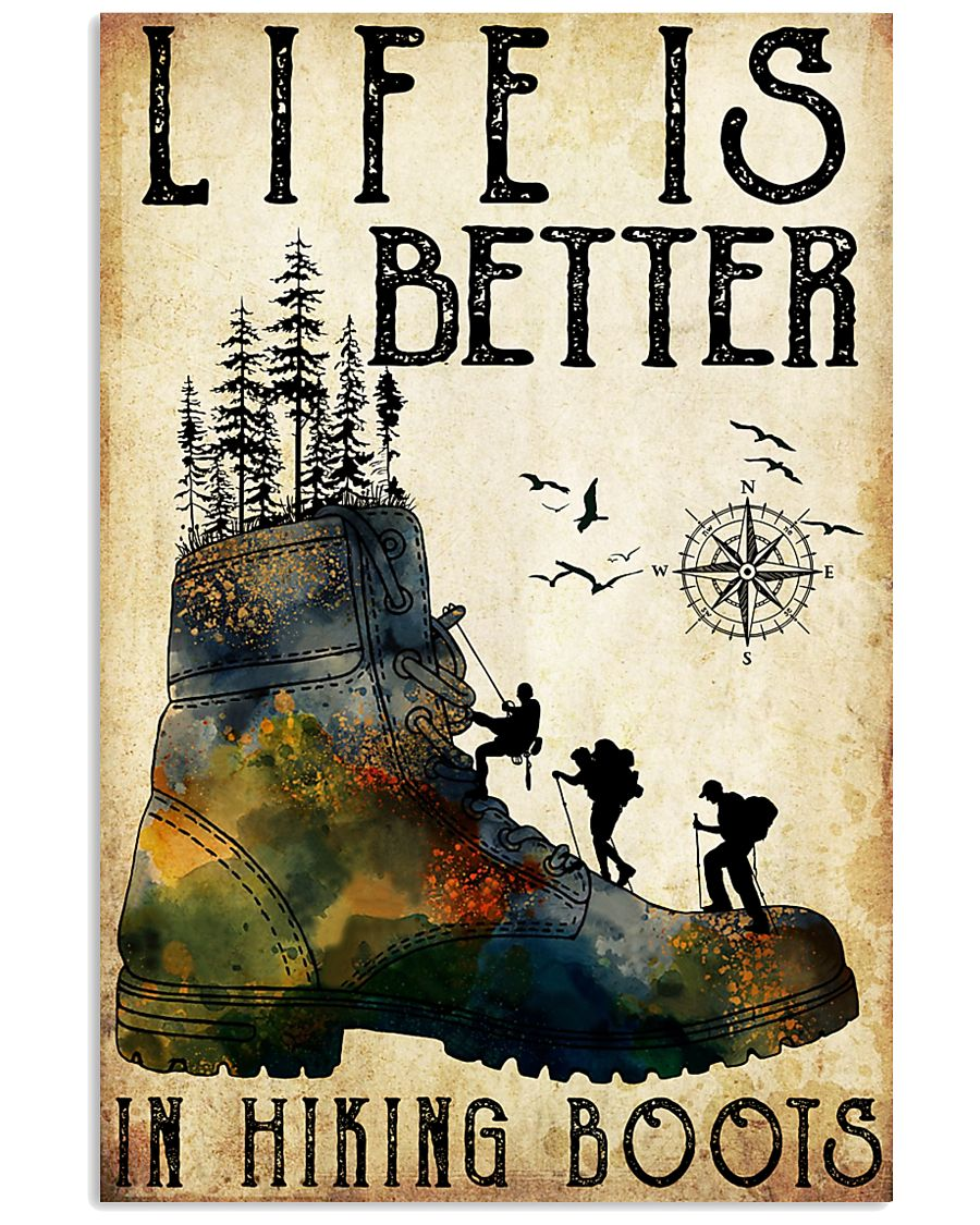 Hiking Life Is Better In Hiking Boots 11x17 Poster