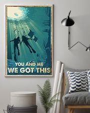 Scuba Diving You And Me We Got This Poster 11x17 Poster lifestyle-poster-1