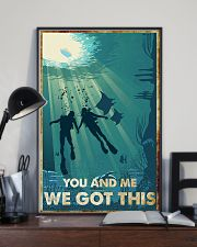 Scuba Diving You And Me We Got This Poster 11x17 Poster lifestyle-poster-2
