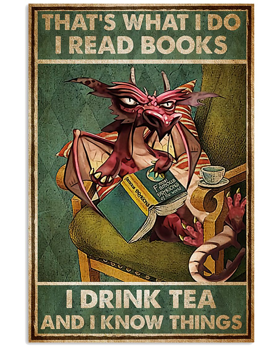 Dragon That's What I Do I Read Books Poster 11x17 Poster
