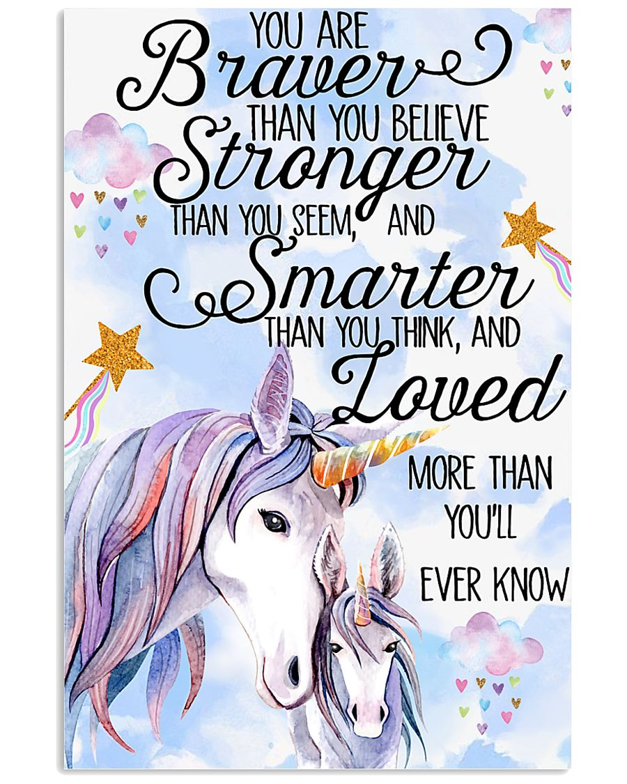 Unicorn You Are Braver 11x17 Poster