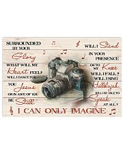 Photography Surrounded By Your Glory 17x11 Poster front