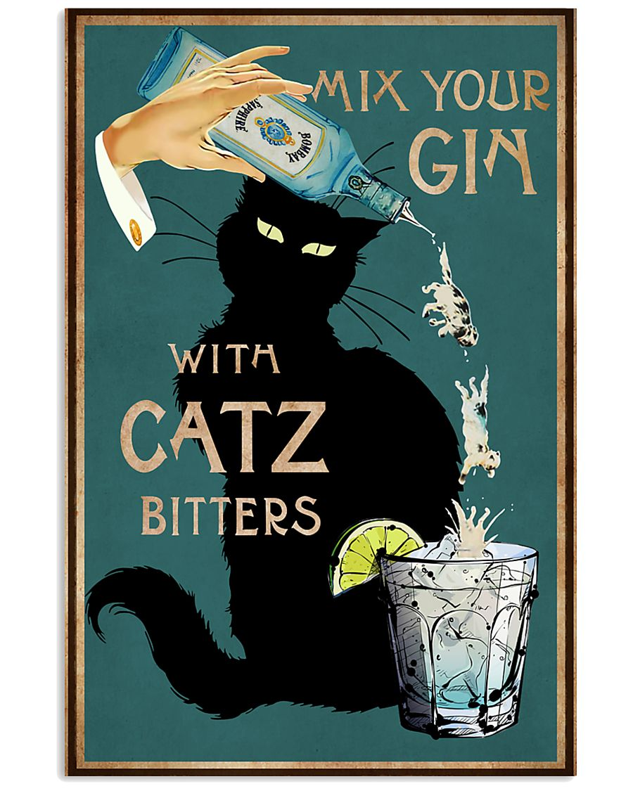 Cat Mix Your Gin Poster 16x24 Poster