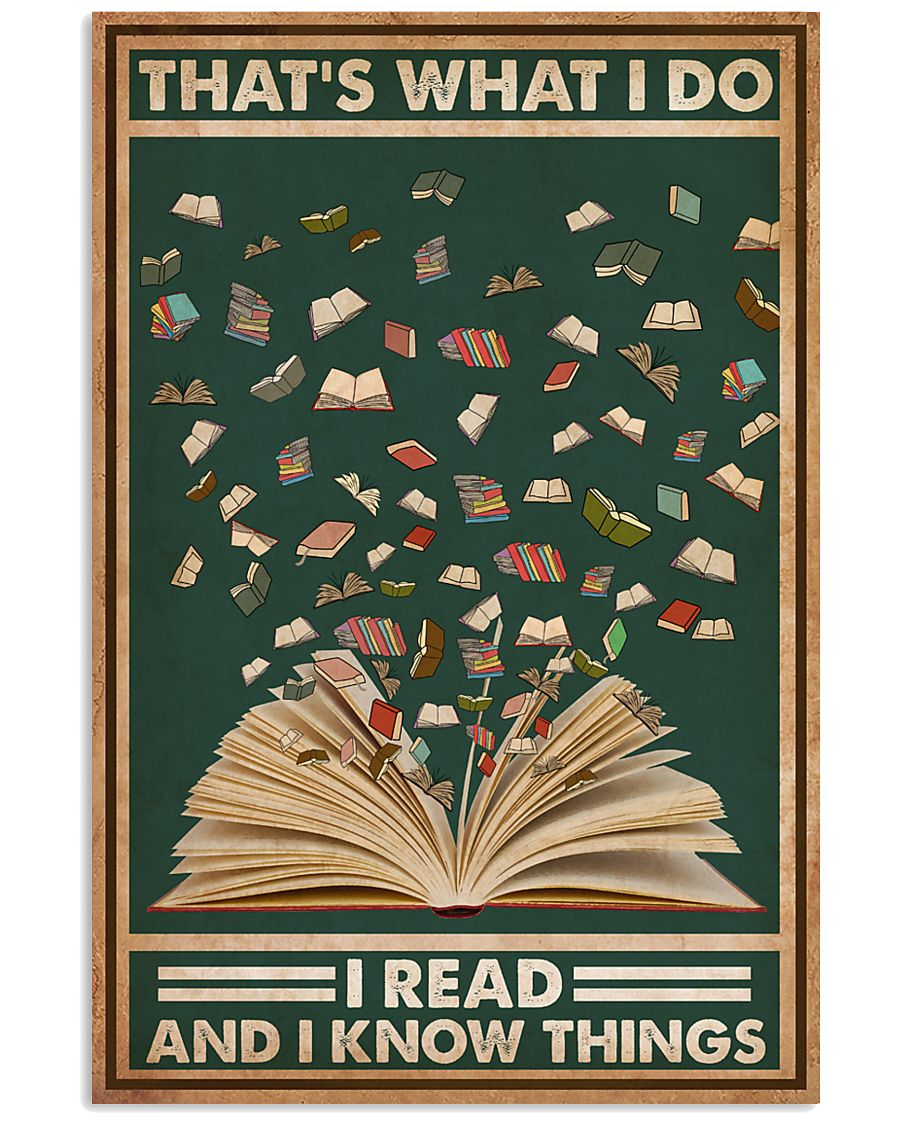 Books That's What I Do I Read 16x24 Poster