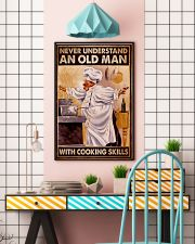 Chef Never Understand An Old Man With Cooking  16x24 Poster lifestyle-poster-6