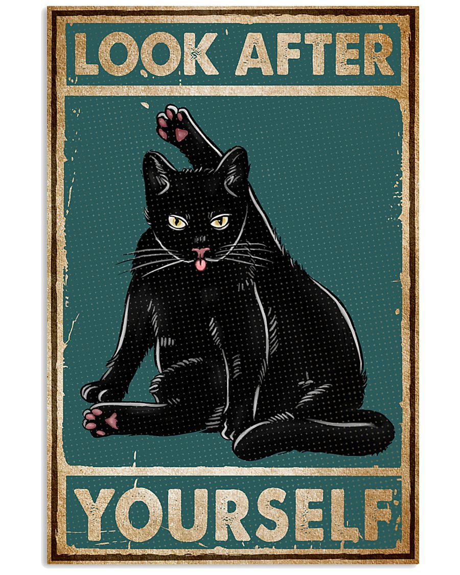 Cat Look After Yourself 16x24 Poster