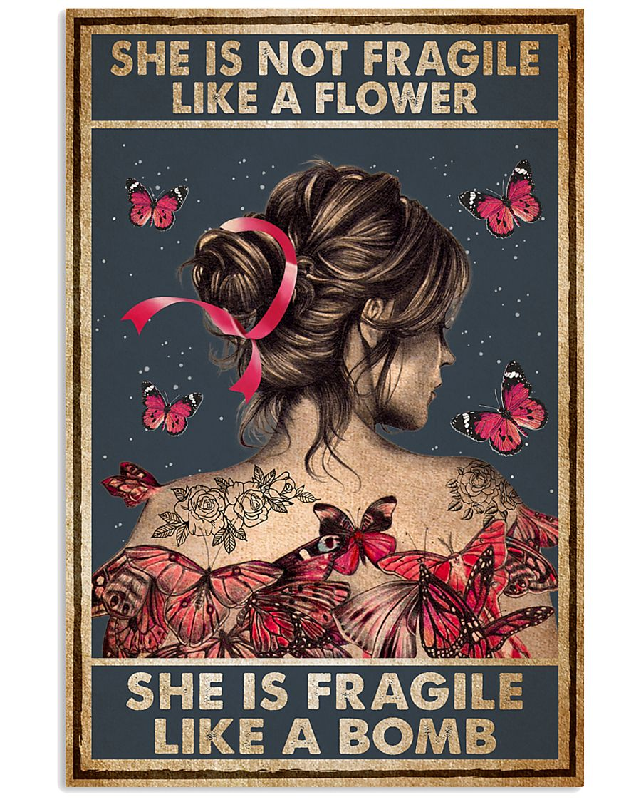 Tattoo She Is Not Fragile Tattoos 11x17 Poster