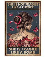 Tattoo She Is Not Fragile Tattoos 11x17 Poster front