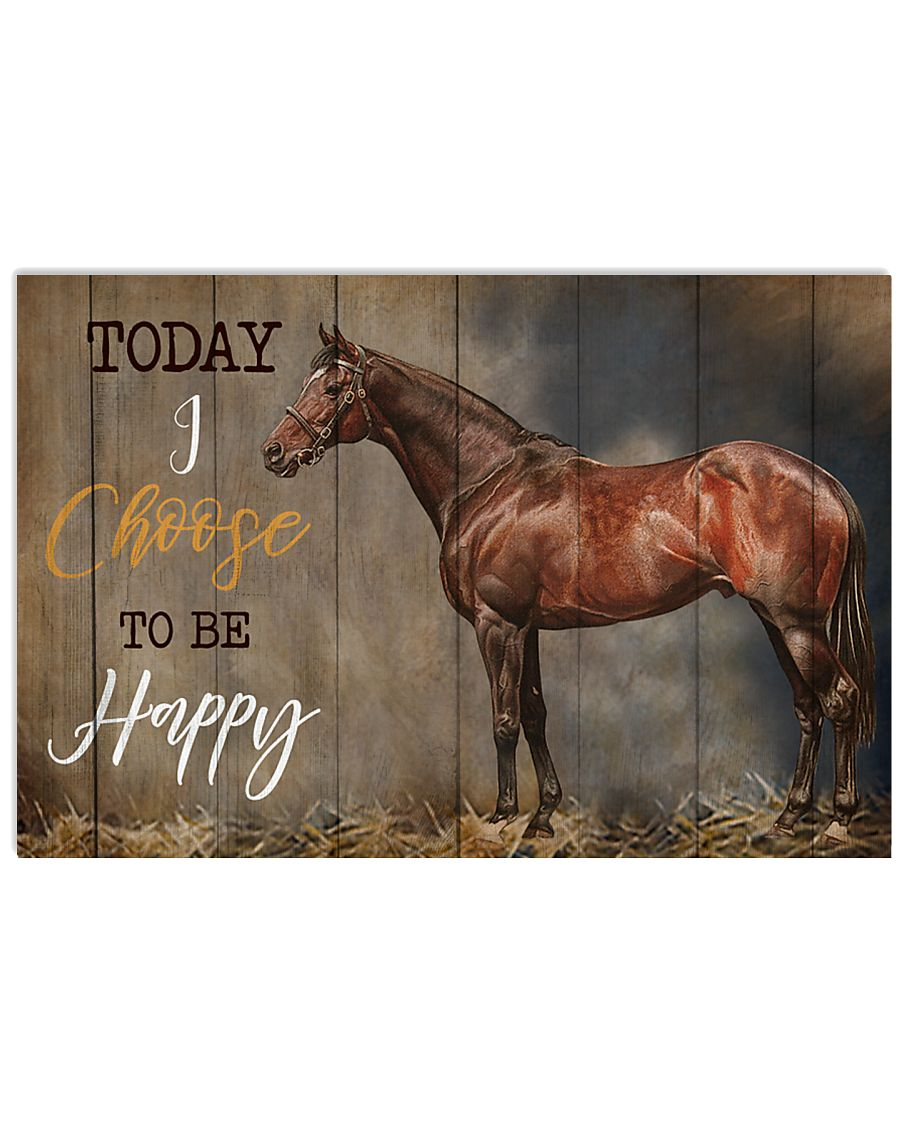 Horse Today I Choose Happy 17x11 Poster