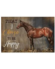 Horse Today I Choose Happy 17x11 Poster front