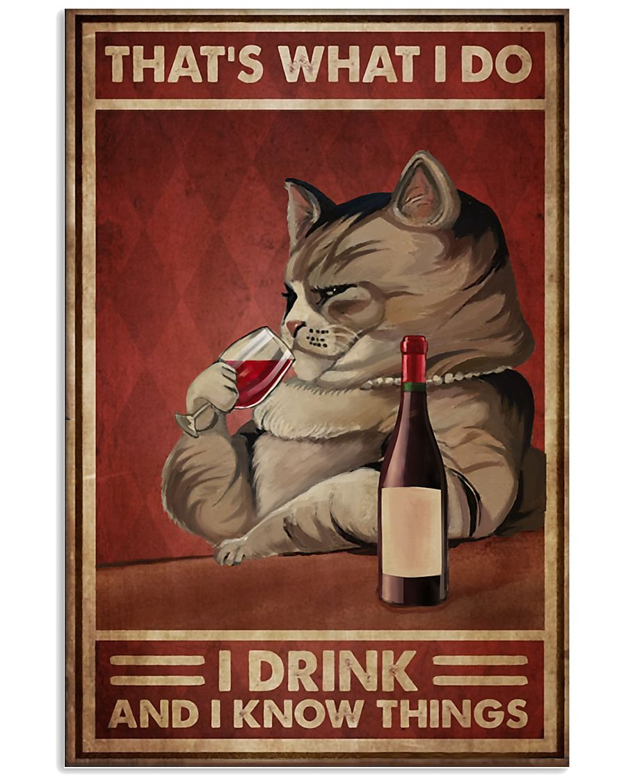 Cat That's What I Do 16x24 Poster