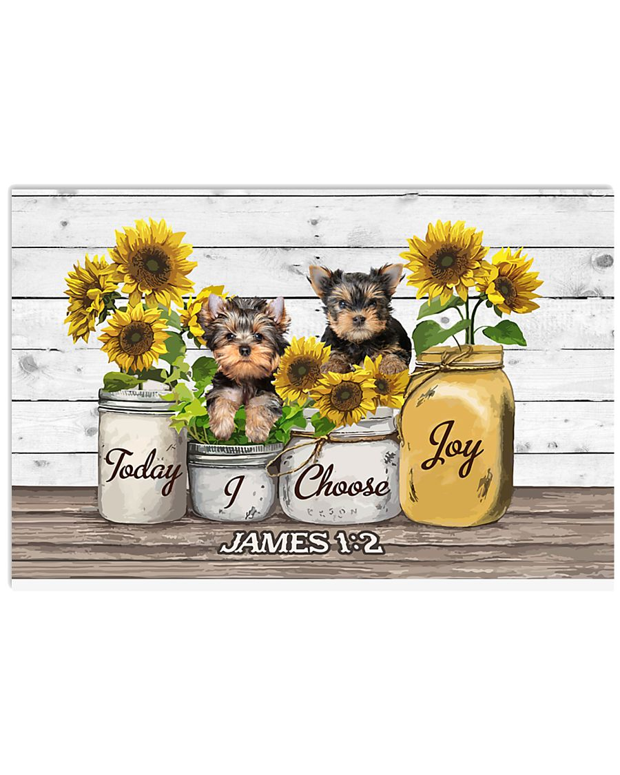 Yorkshire Terrier Today I Choose Joy 17x11 Poster
