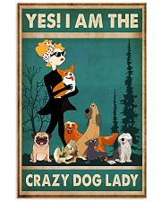 Dogs Yes I am Crazy Dog Lady 11x17 Poster front
