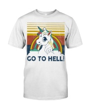 Go To Hell Classic T-Shirt front