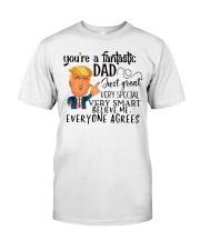 Your're fantastic Dad Classic T-Shirt tile