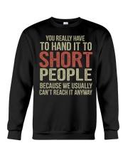 You Really Have To Hand It Crewneck Sweatshirt tile