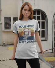 Basketball Your Hole Is My Goal Classic T-Shirt apparel-classic-tshirt-lifestyle-19