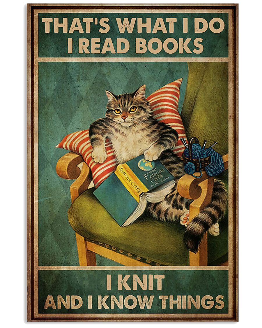 Cat That's What I Do I Read Books 16x24 Poster